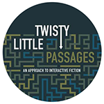 Twisty Little Passages