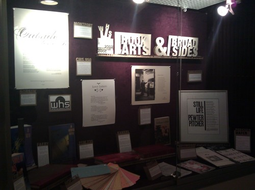 a photo (and not a very good one, sorry) of the Building 14 WHS Books Arts & Broadsides display case
