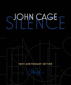 John Cage, Silence