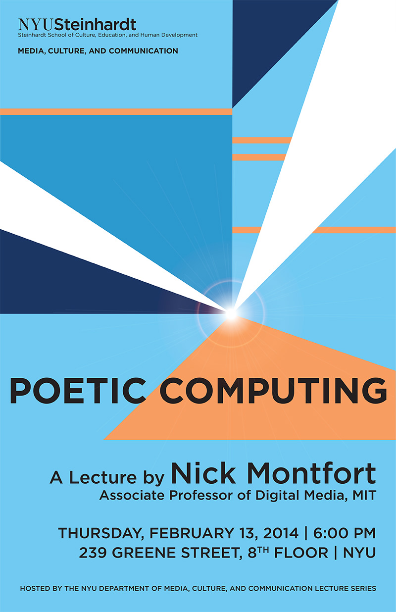 Feb 13, 6pm, 239 Greene St, 8th Floor, NYU: 'Poetic Computing' a talk by Nick Montfort