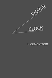 World Clock, Nick Montfort